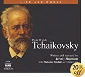 Tchaikovsky (Life and Works)