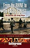 From the Rhine to the Eagle's Nest: The Seventh (US) Army Drive