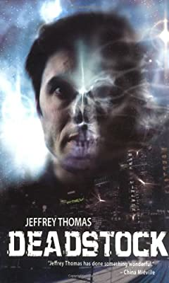 REVIEW: Deadstock by Jeffrey Thomas