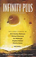 REVIEW: Infinity Plus - The Anthology edited by Keith Brooke and Nick Gevers