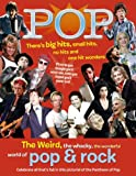 POP:The Weird, the whacky, the wonderful world of pop & rock, Havers, Richard