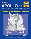 Haynes Nasa Mission AS-506 Apollo 11 Owners' Workshop Manual: 1969 (Including Saturn V, CM-107, SM-107, LM-5)