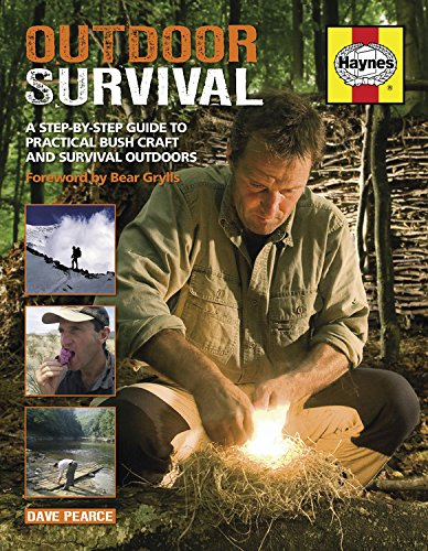 Outdoor Survival: A Step-by-Step Guide to Practical Bush Craft and Survival Outdoors (Haynes)