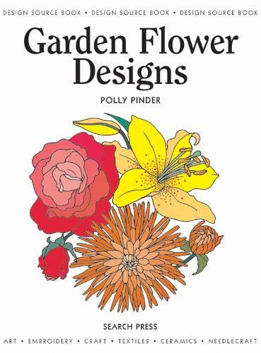 Garden Flower Designs (Design Source Books)