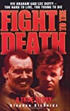 Fight to the Death: Viv Graham and Lee Duffy - Too Hard to Live, Too Young to Die (Paperback)