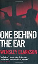 One Behind the Ear by Wensley Clarkson