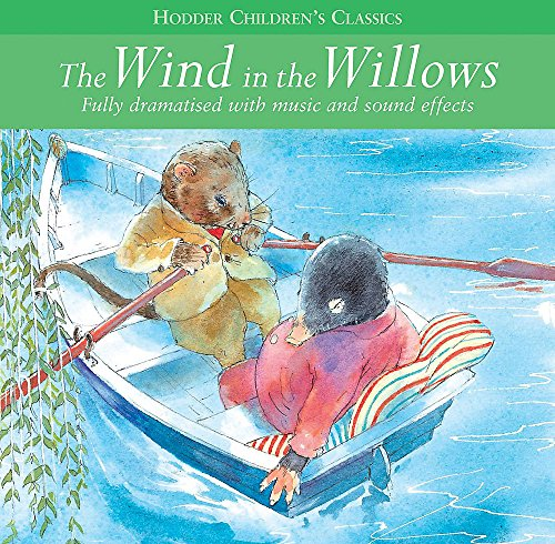 Wind in the Willows (Childrens Audio Classics)