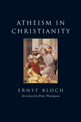 Atheism in Christianity: The Religion of the Exodus and the Kingdom (Second Edition)