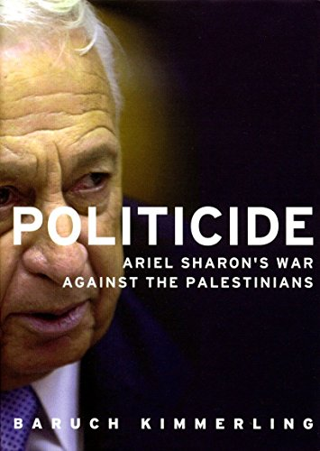 Politicide: Ariel Sharon