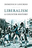 Liberalism: A Counter-History, Domenico Losurdo, ISBN: 1844676935