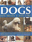 Complete Book of Dogs, Dog Breeds and Dog Care