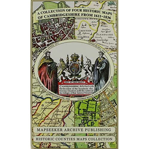 A Collection Four Historic Maps Cambridgeshire from 1611-1836 Map. 9781844918157