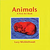 Animals: A First Art Book