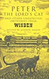 Peter the Lord\'s Cat: And Other Unexpected Obituaries from Wisden