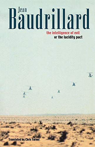 The Intelligence of Evil or the Lucidity Pact (Talking Images), Baudrillard, Jean