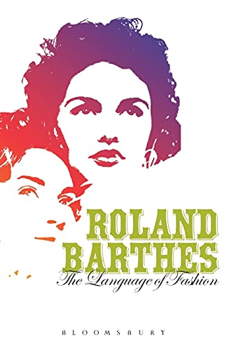 The Language of Fashion, Barthes, Roland