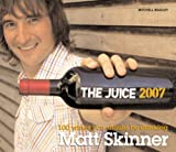 Book Cover: The Juice 2007 By Matt Skinner by Matt Skinner
