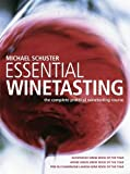 Book Cover: Essential Winetasting By Michael Schuster by Michael Schuster