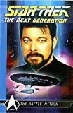The Next Generation: The Battle Within (Star Trek)