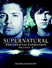 Supernatural: The Official Companion: Season 2