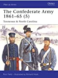 The Confederate Army 1861-65 (5) Tennessee & North Carolina