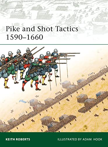 Pike and Shot Tactics 1590-1660 (Elite)