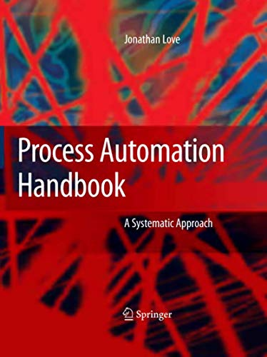 Process automation handbook [electronic resource] : a guide to theory and practice
