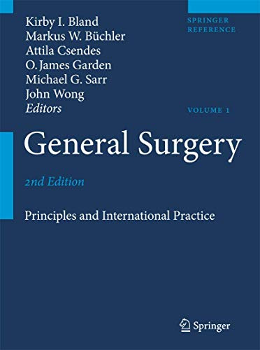 General surgery : principles and international practice / Kirby I. Bland ... [et al.], editors.