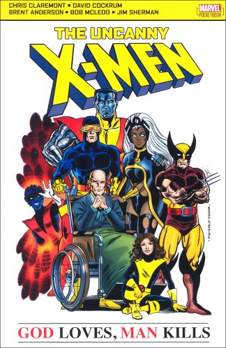 Uncanny X-Men: God Loves, Man Kills Cover