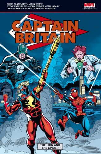 Captain Britain Vol. 3: The Lion And The Spider Cover
