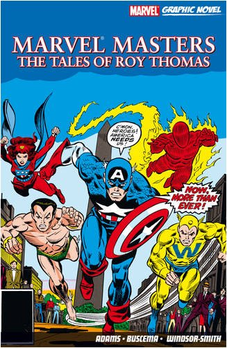 Marvel Masters: The Tales Of Roy Thomas Cover