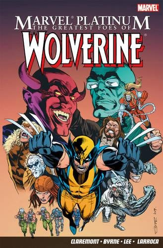 Marvel Platinum: The Greatest Foes Of Wolverine Cover