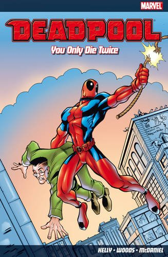 Deadpool Vol. 3: You Only Die Twice Cover