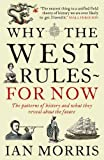 Why the West Rules- For Now