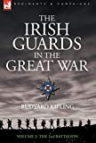 The Irish Guards in the Great War The Second Battalion