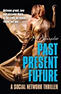 Past Present Future by N. J. Alexander