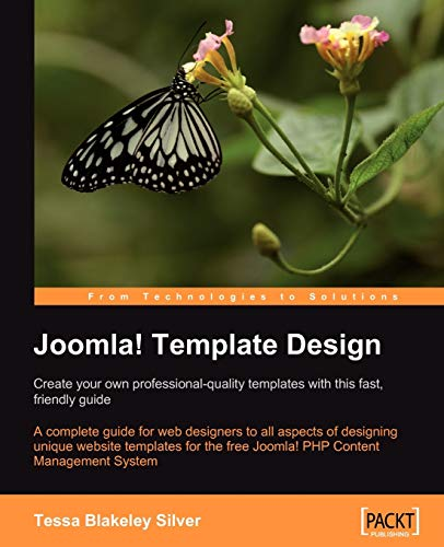 Joomla! Template Design: Create your own professional-quality templates with this fast, friendly guide: A complete guide for web designers to all ... Joomla! 1.0.8 PHP Content Management System