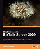 SOA Patterns With BizTalk Server 2009 Implement SOA Strategies For BizTalk Server Solutions. - Description Based On Print Version Record. - Includes Index