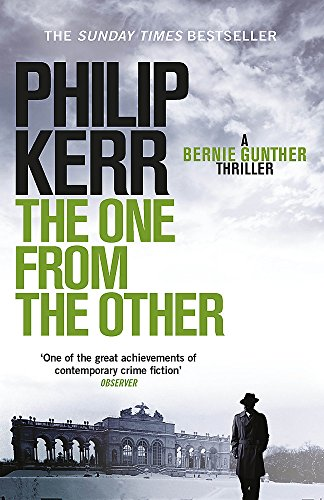 The One from the Other: A Bernie Gunther Mystery (Bernie Gunther Mystery 4)