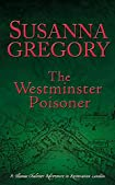 The Westminster Poisoner by Susanna Gregory