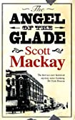 The Angel of the Glade by Scott MacKay