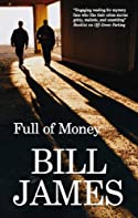 Full of Money by Bill James