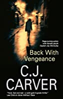 Back with Vengeance by C. J. Carver