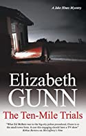The Ten-Mile Trials by Elizabeth Gunn