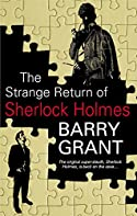 The Strange Return of Sherlock Holmes by Barry Grant