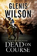 Dead on Course by Glenis Wilson