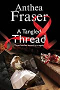 A Tangled Thread by Anthea Fraser