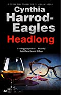 Headlong by Cynthia Harrod-Eagles