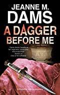 A Dagger Before Me by Jeanne M. Dams