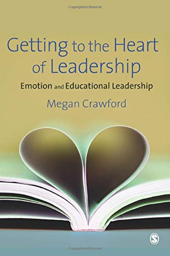 PDF Getting to the Heart of Leadership Emotion and Educational Leadership